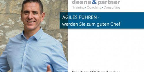 Unternehmen effektiv und agil führen – Teil 2